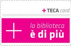 Come Sostenerci +TECA Card